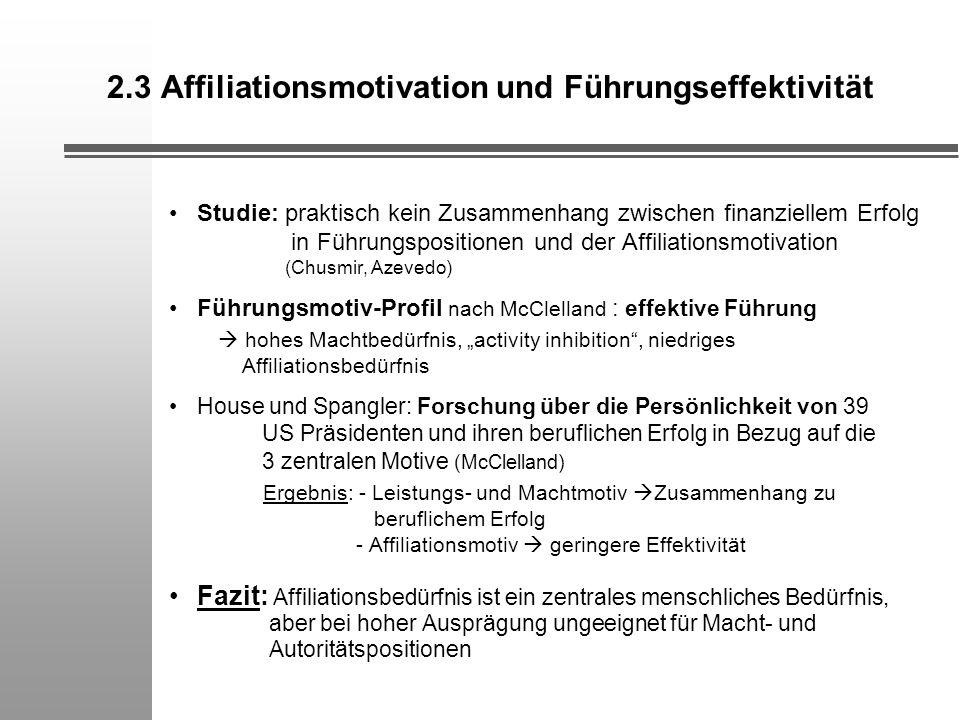 2.3 Affiliationsmotivation und Führungseffektivität