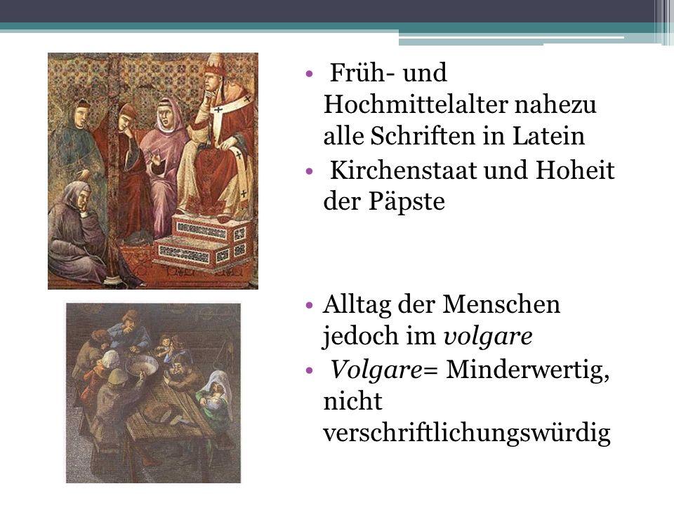 Früh- und Hochmittelalter nahezu alle Schriften in Latein