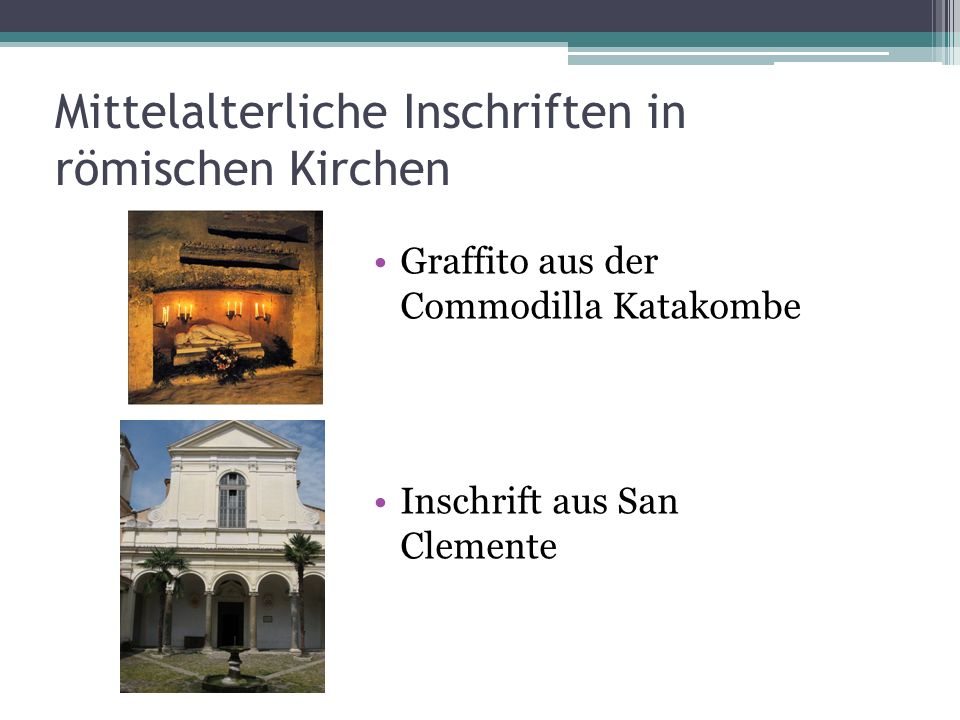 Mittelalterliche Inschriften in römischen Kirchen