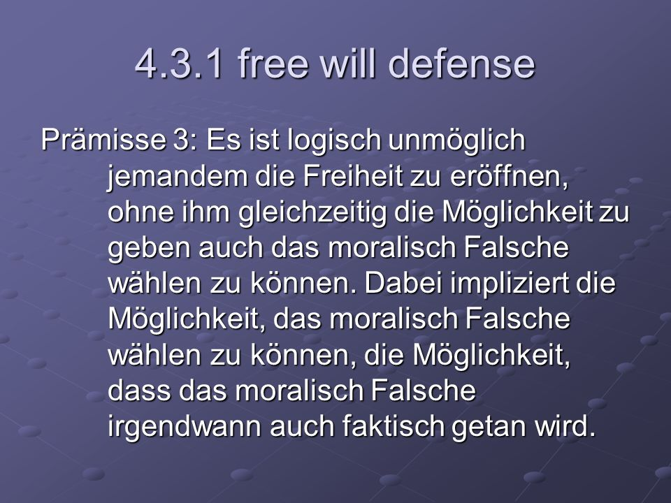 4.3.1 free will defense