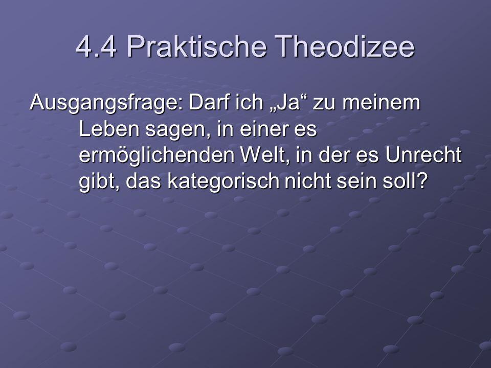 4.4 Praktische Theodizee