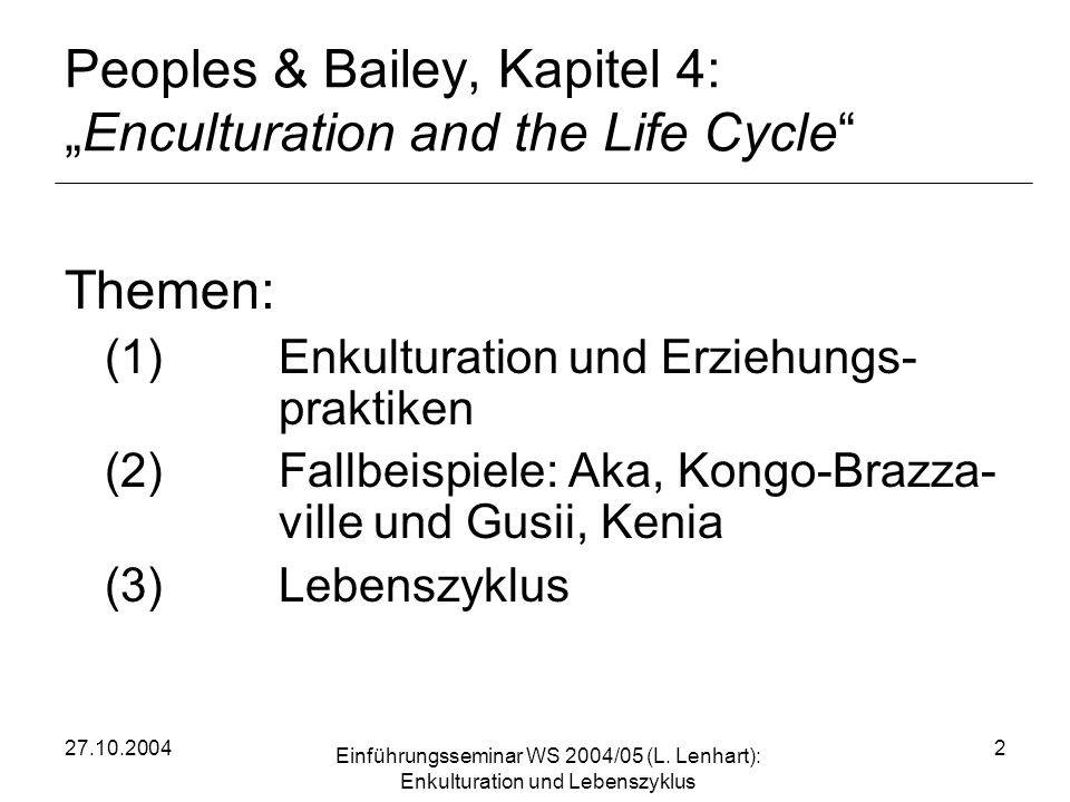 "Peoples & Bailey, Kapitel 4: ""Enculturation and the Life Cycle"