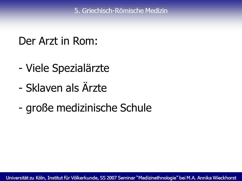 5. Griechisch-Römische Medizin