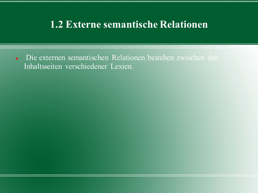 1.2 Externe semantische Relationen