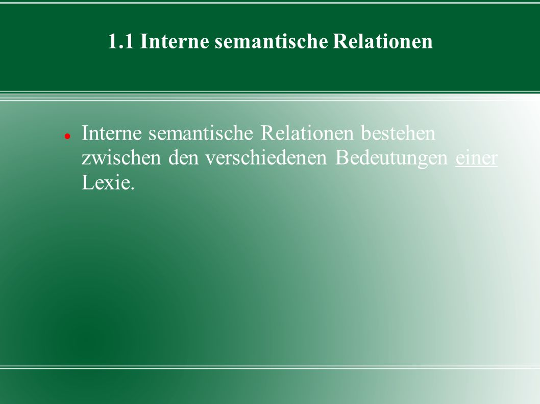 1.1 Interne semantische Relationen