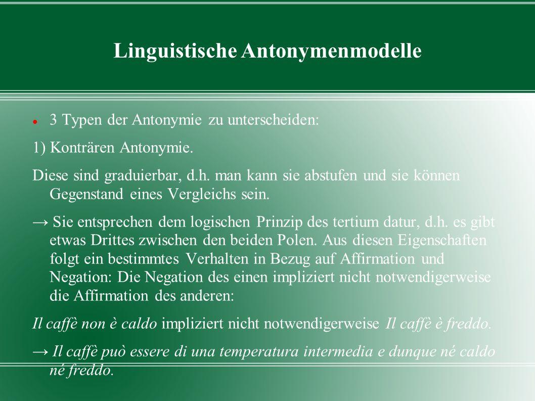 Linguistische Antonymenmodelle