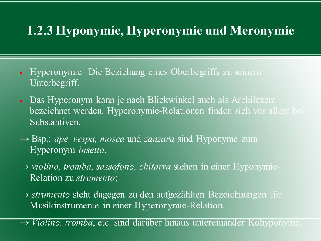 1.2.3 Hyponymie, Hyperonymie und Meronymie