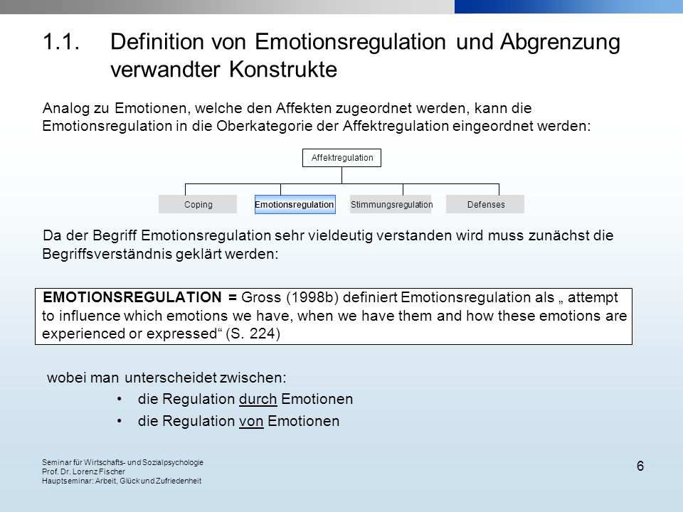 1. 1. Definition von Emotionsregulation und Abgrenzung