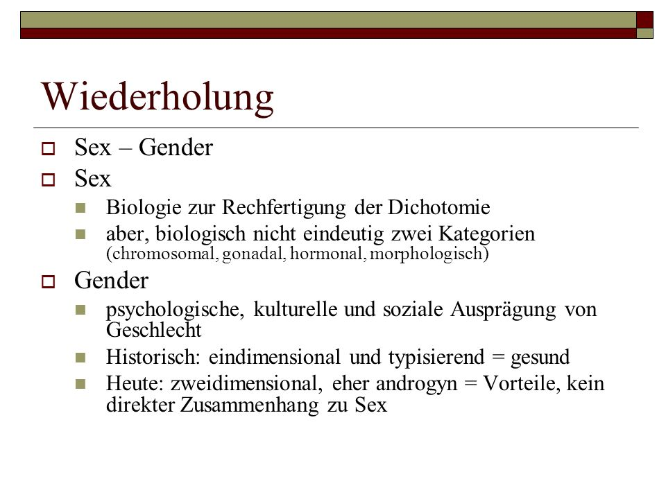 Wiederholung Sex – Gender Sex Gender