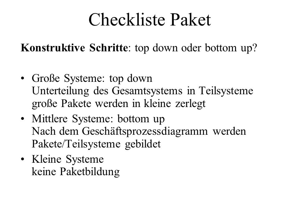 Checkliste Paket Konstruktive Schritte: top down oder bottom up