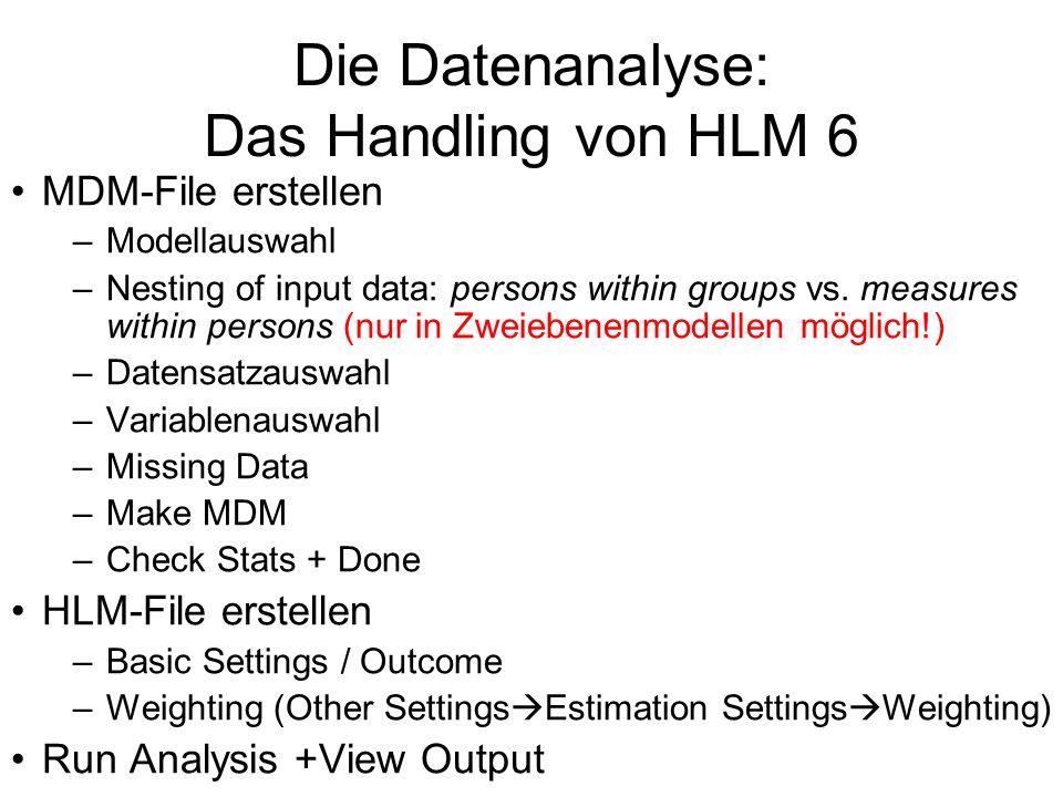 Die Datenanalyse: Das Handling von HLM 6