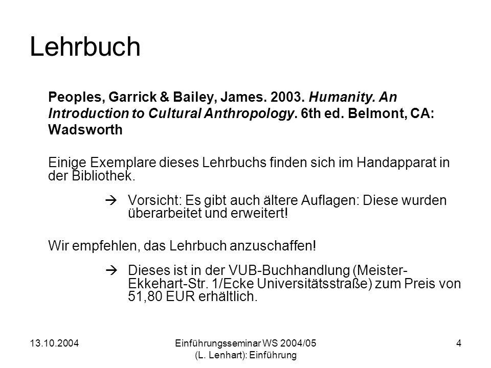 Einführungsseminar WS 2004/05 (L. Lenhart): Einführung