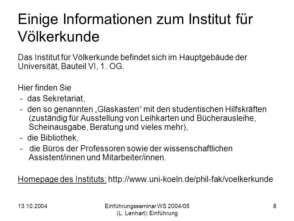 Einige Informationen zum Institut für Völkerkunde