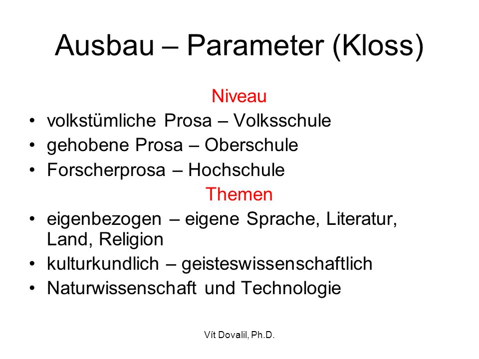 Ausbau – Parameter (Kloss)