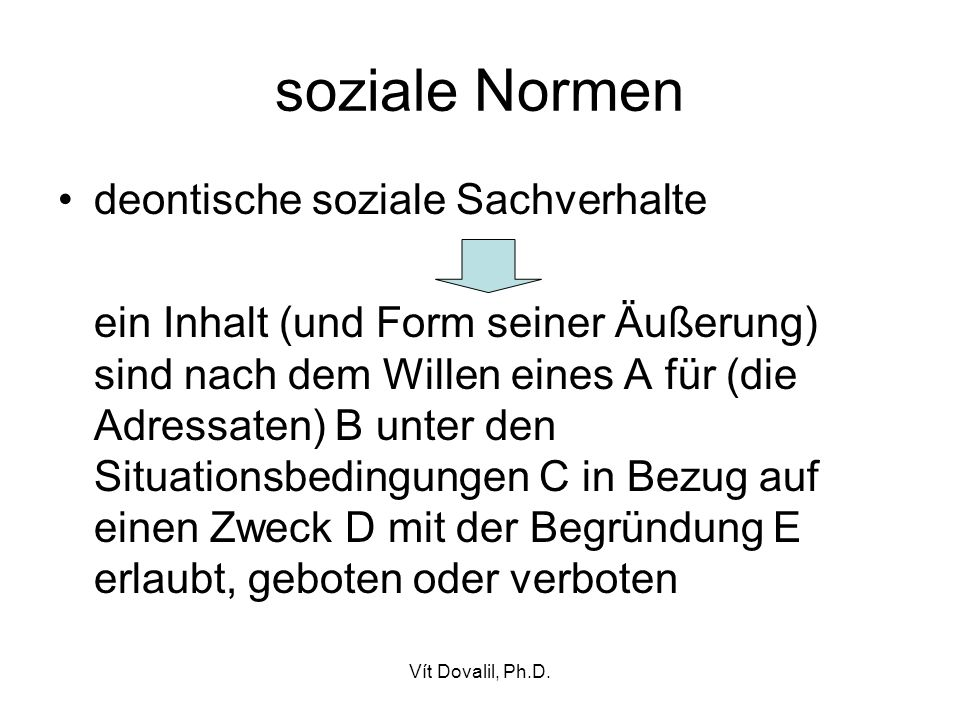 soziale Normen deontische soziale Sachverhalte