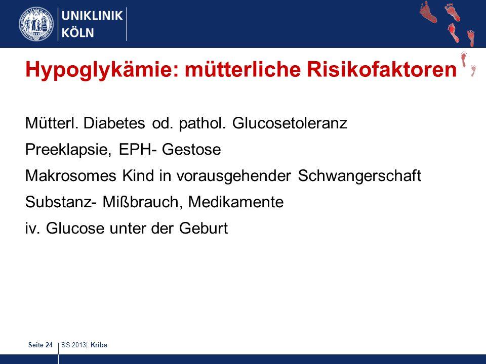 Hypoglykämie: mütterliche Risikofaktoren