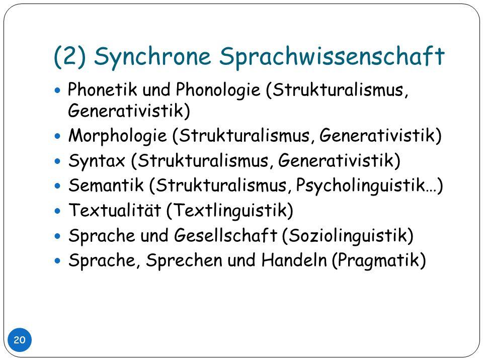 (2) Synchrone Sprachwissenschaft