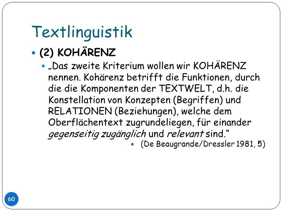 Textlinguistik (2) KOHÄRENZ