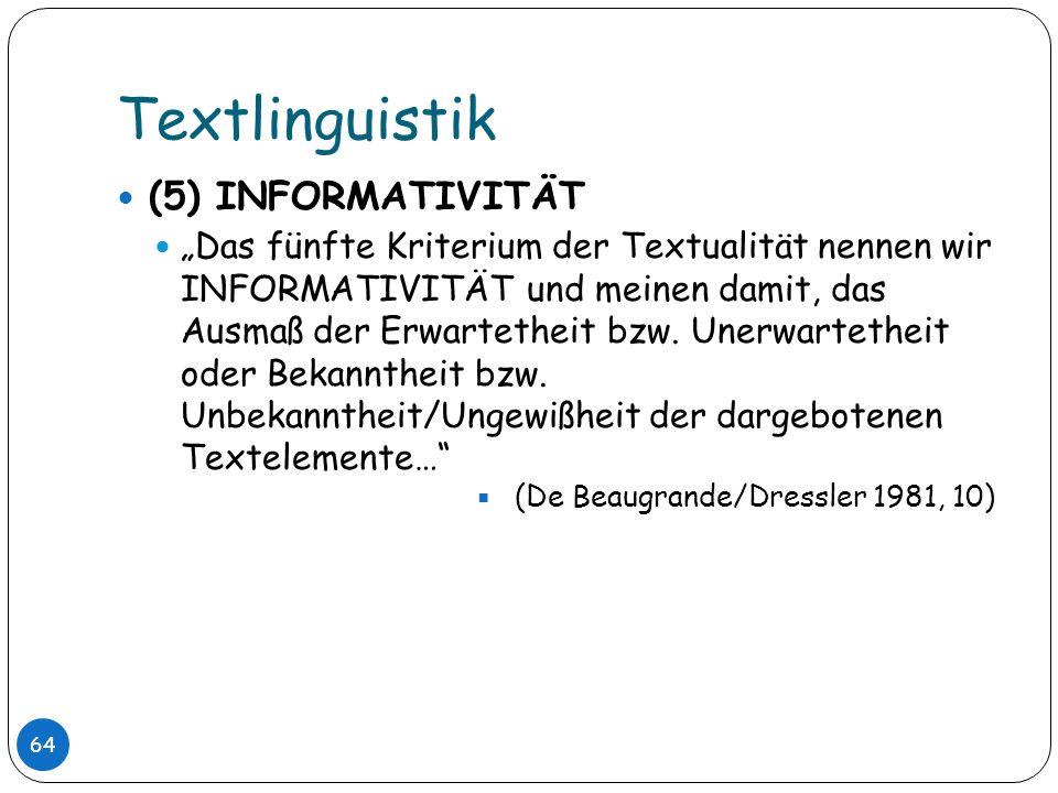 Textlinguistik (5) INFORMATIVITÄT