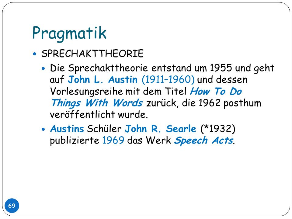 Pragmatik SPRECHAKTTHEORIE