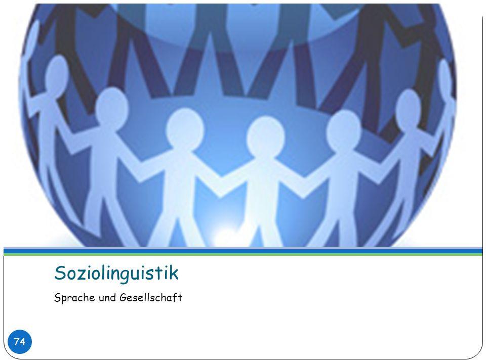 Soziolinguistik Sprache und Gesellschaft