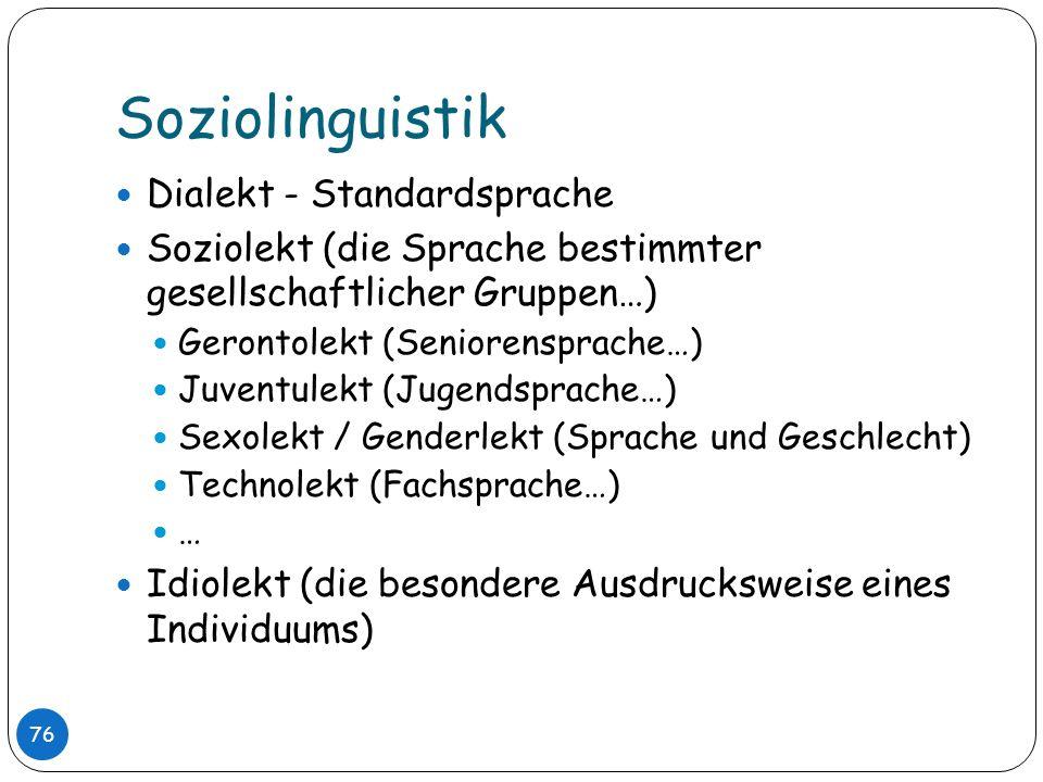 Soziolinguistik Dialekt - Standardsprache