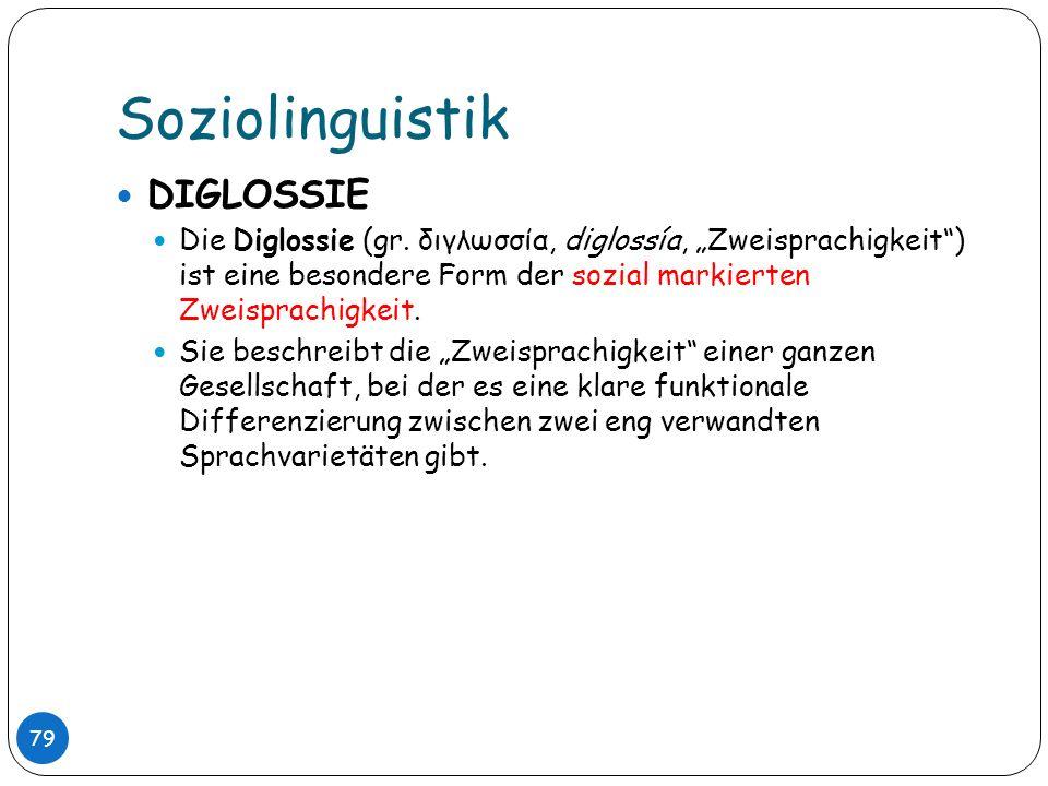Soziolinguistik DIGLOSSIE