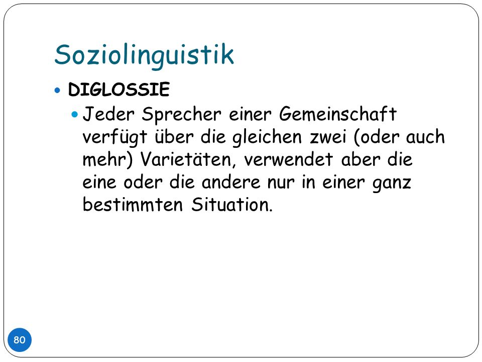 Soziolinguistik DIGLOSSIE.