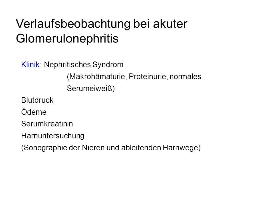 Verlaufsbeobachtung bei akuter Glomerulonephritis