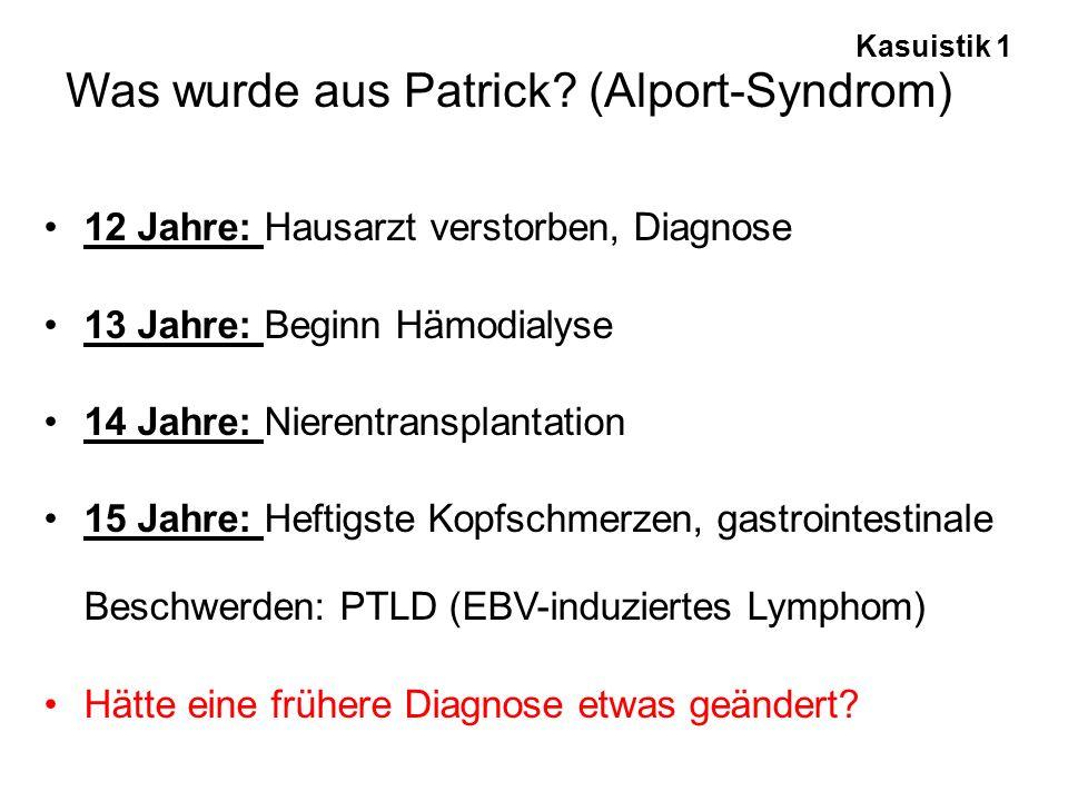 Was wurde aus Patrick (Alport-Syndrom)
