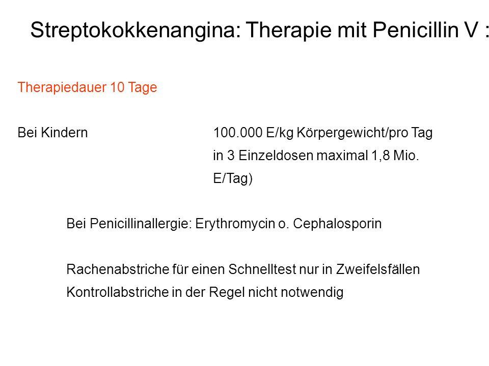 Streptokokkenangina: Therapie mit Penicillin V :