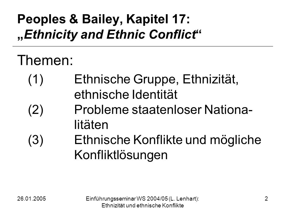 "Peoples & Bailey, Kapitel 17: ""Ethnicity and Ethnic Conflict"