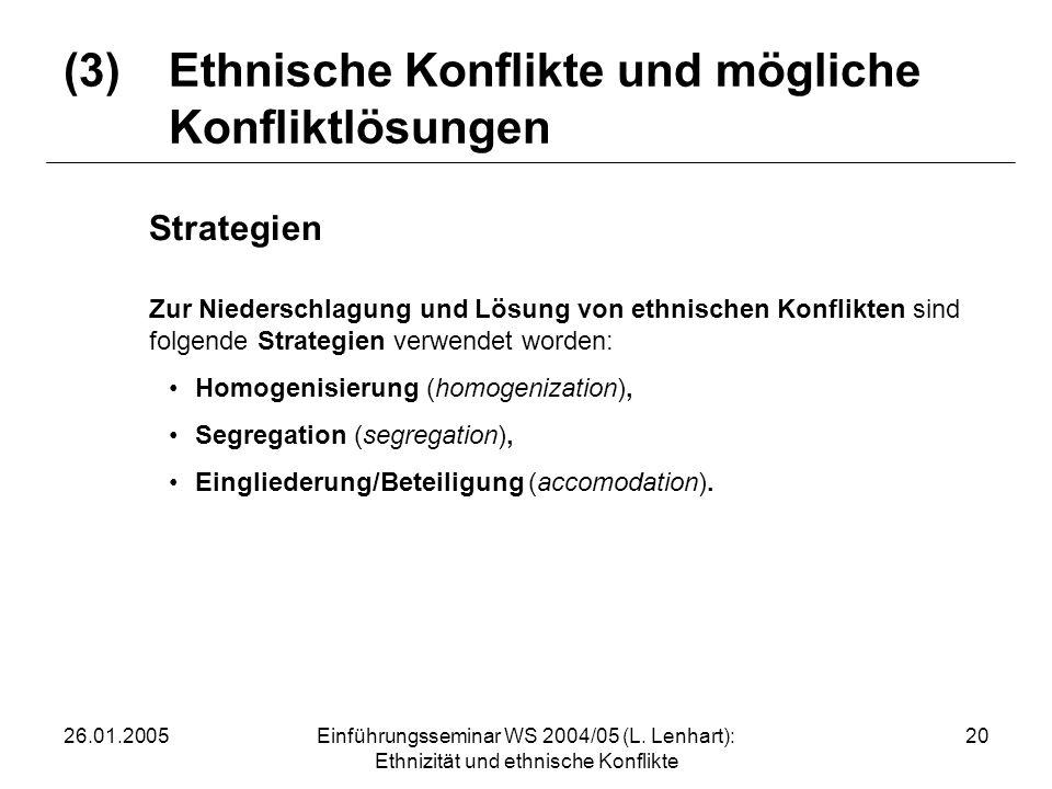 (3) Ethnische Konflikte und mögliche Konfliktlösungen