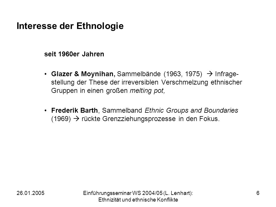 Interesse der Ethnologie