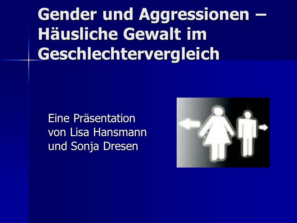 Gender und Aggressionen – Häusliche Gewalt im Geschlechtervergleich