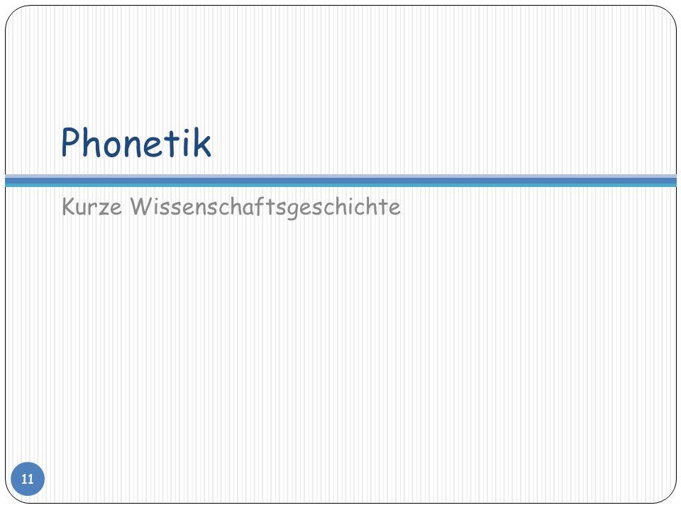 Phonetik Kurze Wissenschaftsgeschichte