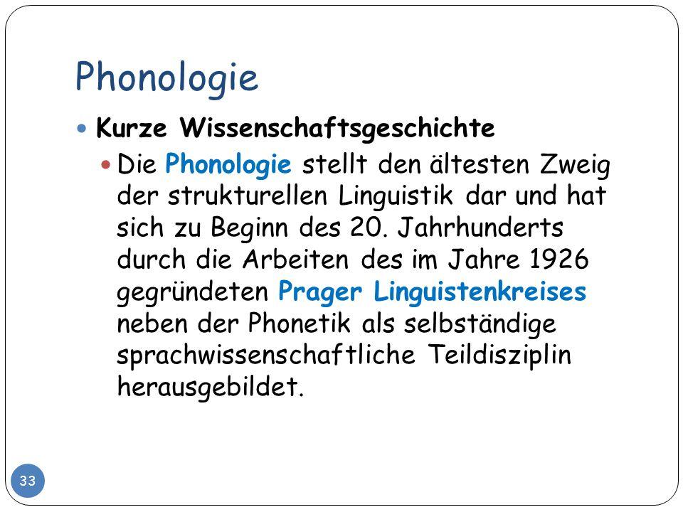 Phonologie Kurze Wissenschaftsgeschichte