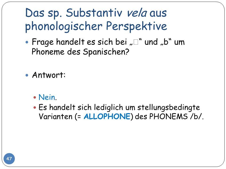 Das sp. Substantiv vela aus phonologischer Perspektive