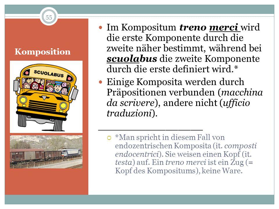Im Kompositum treno merci wird die erste Komponente durch die zweite näher bestimmt, während bei scuolabus die zweite Komponente durch die erste definiert wird.*