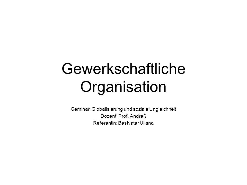 Gewerkschaftliche Organisation