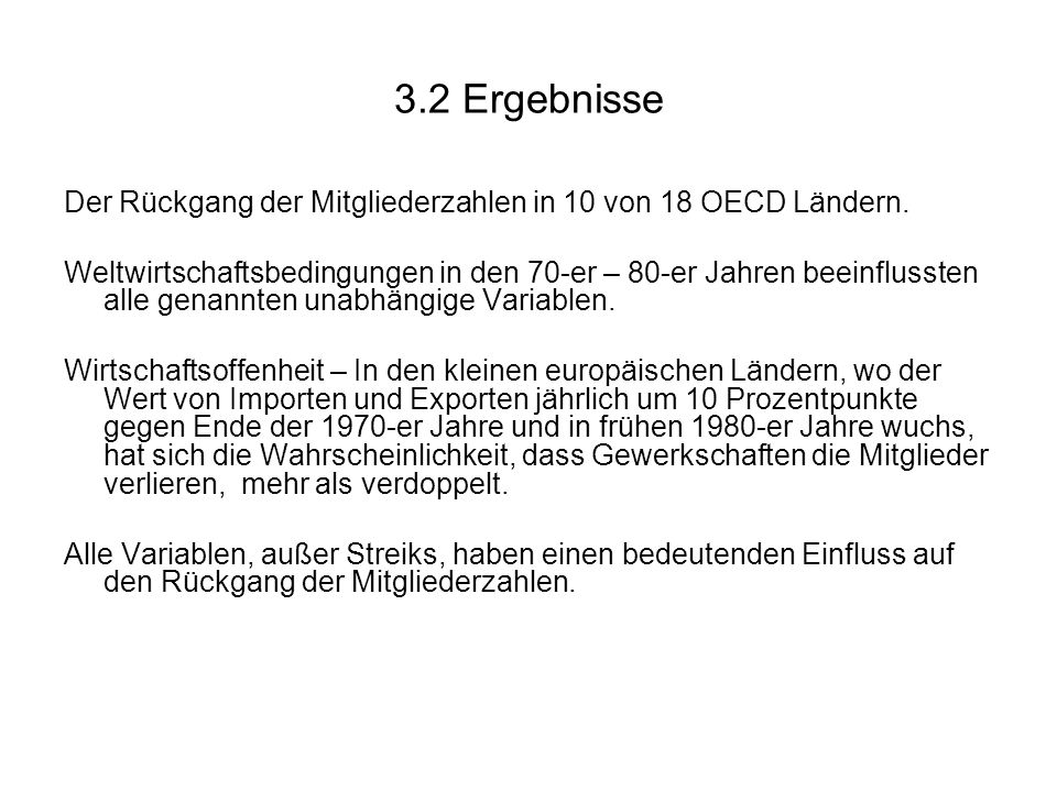 3.2 Ergebnisse Der Rückgang der Mitgliederzahlen in 10 von 18 OECD Ländern.