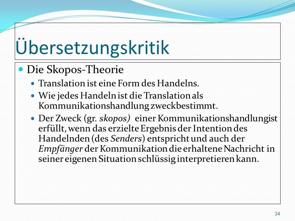 Übersetzungskritik Die Skopos-Theorie