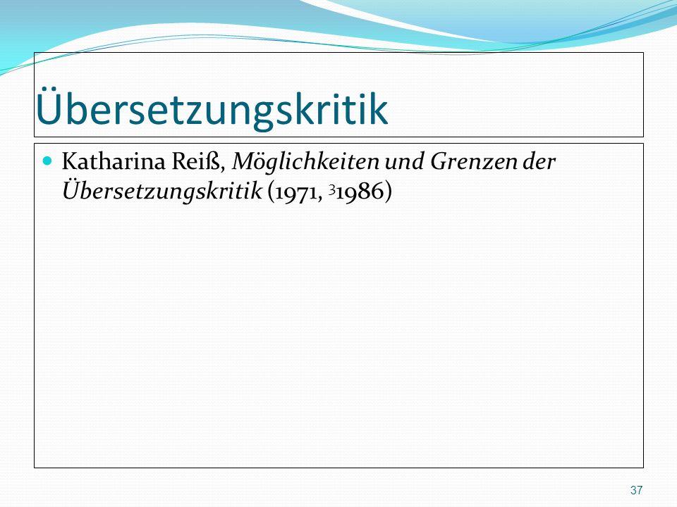 Übersetzungskritik Katharina Reiß, Möglichkeiten und Grenzen der Übersetzungskritik (1971, 31986)