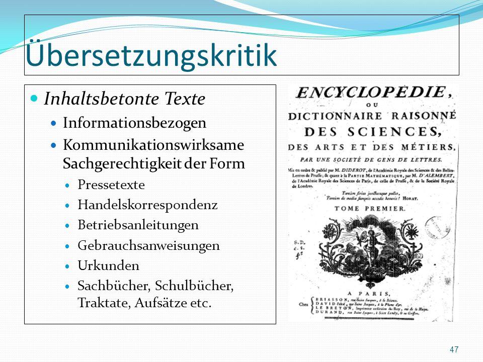 Übersetzungskritik Inhaltsbetonte Texte Informationsbezogen