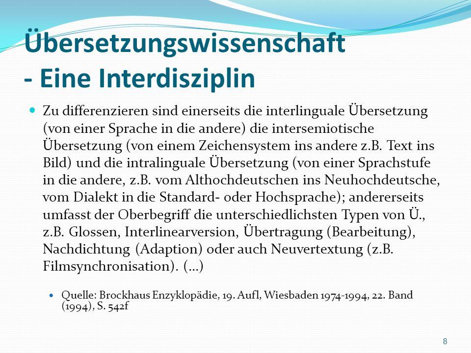 Übersetzungswissenschaft - Eine Interdisziplin