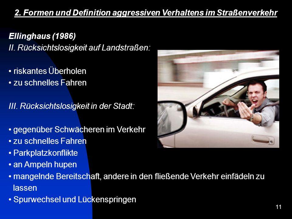 2. Formen und Definition aggressiven Verhaltens im Straßenverkehr