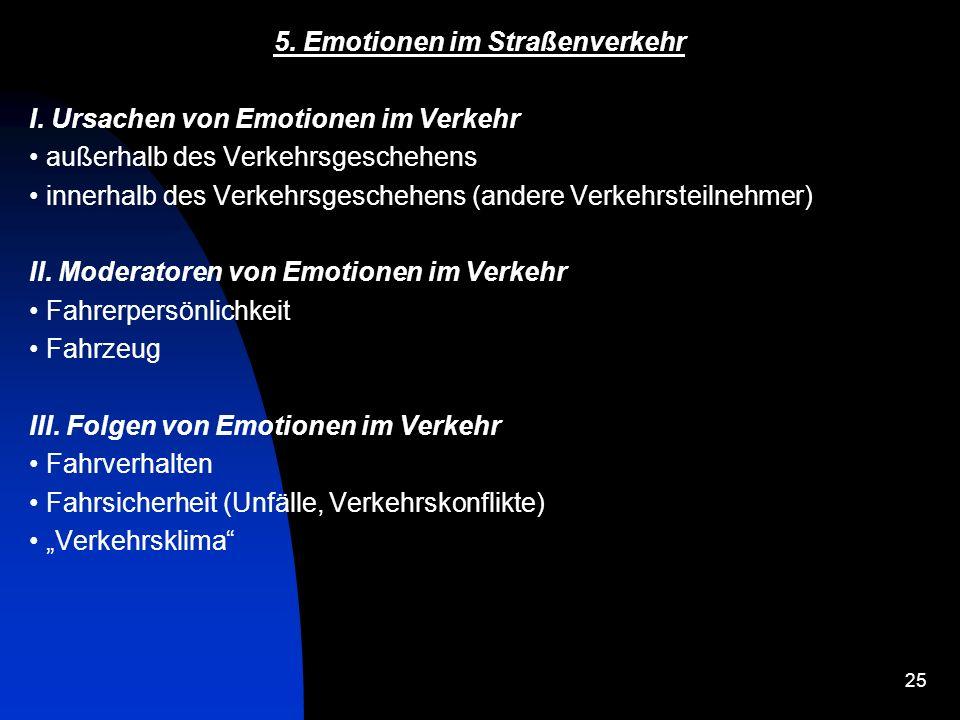 5. Emotionen im Straßenverkehr