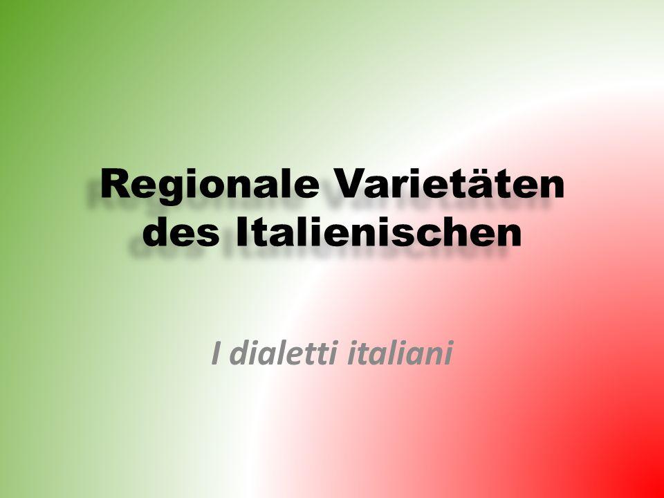 Regionale Varietäten des Italienischen