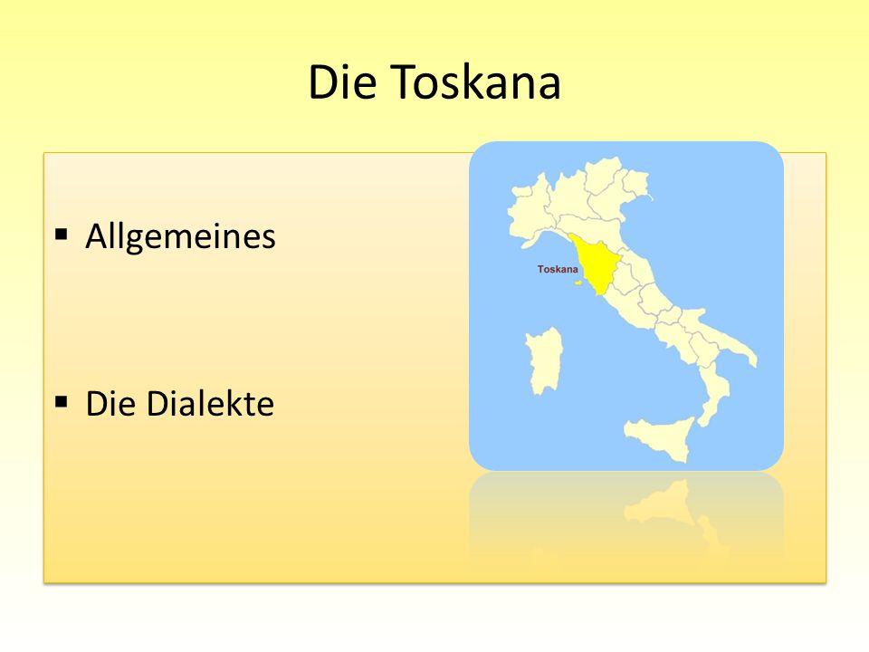Die Toskana Allgemeines Die Dialekte