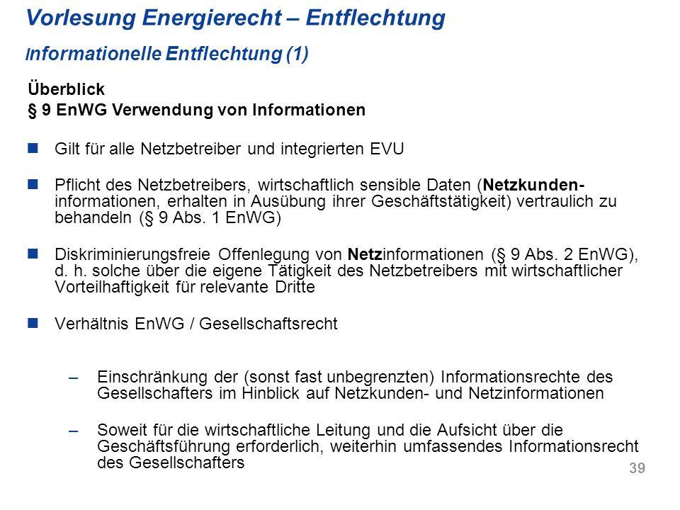 Vorlesung Energierecht – Entflechtung Informationelle Entflechtung (1)